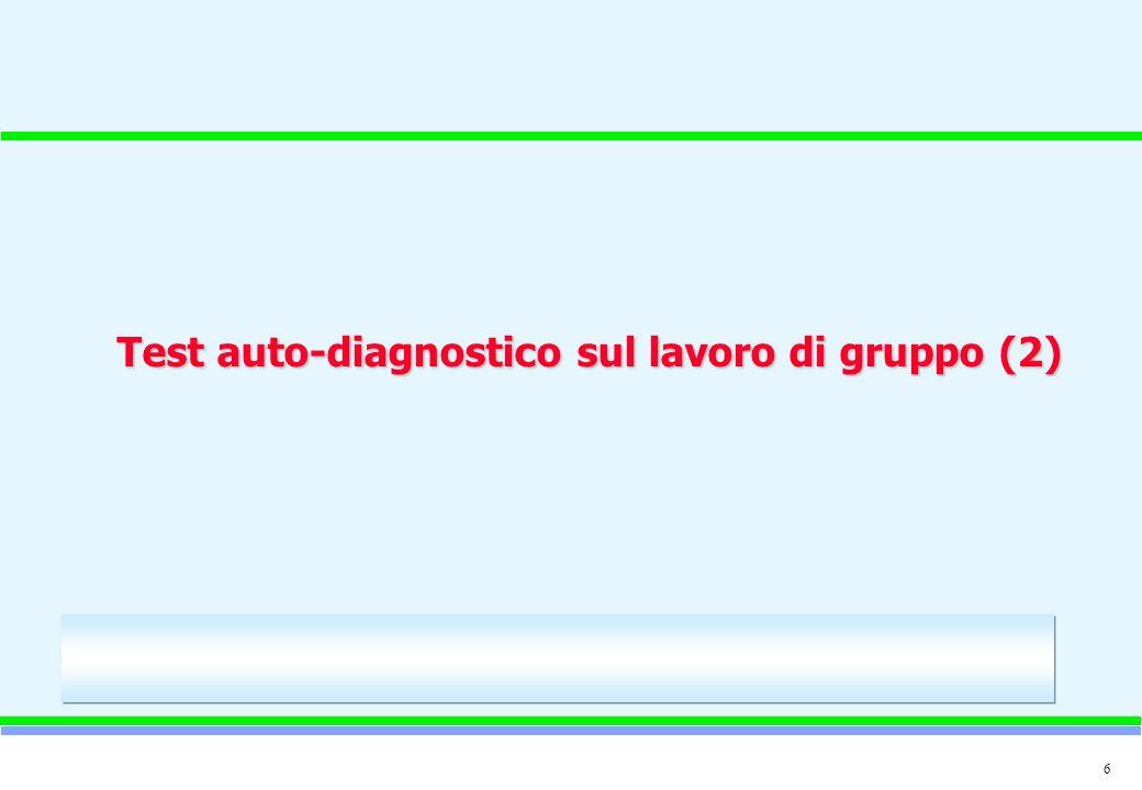 6 Test auto-diagnostico sul lavoro di gruppo (2)