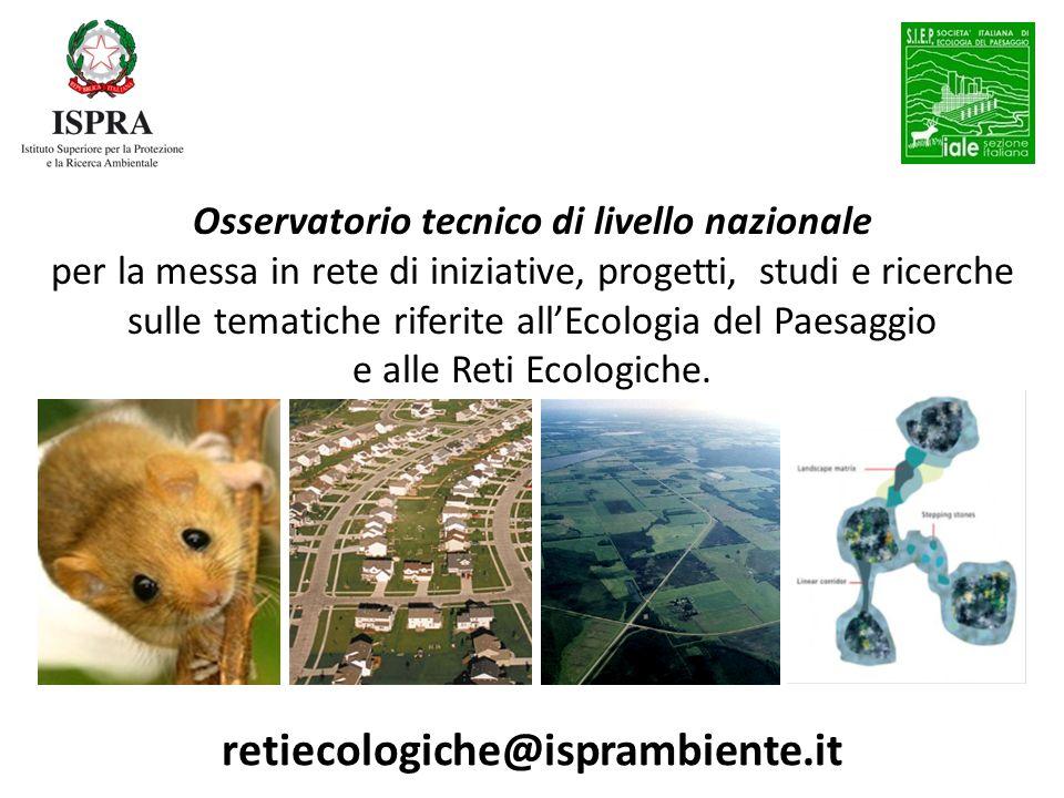 Osservatorio tecnico di livello nazionale per la messa in rete di iniziative, progetti, studi e ricerche sulle tematiche riferite allEcologia del Paes