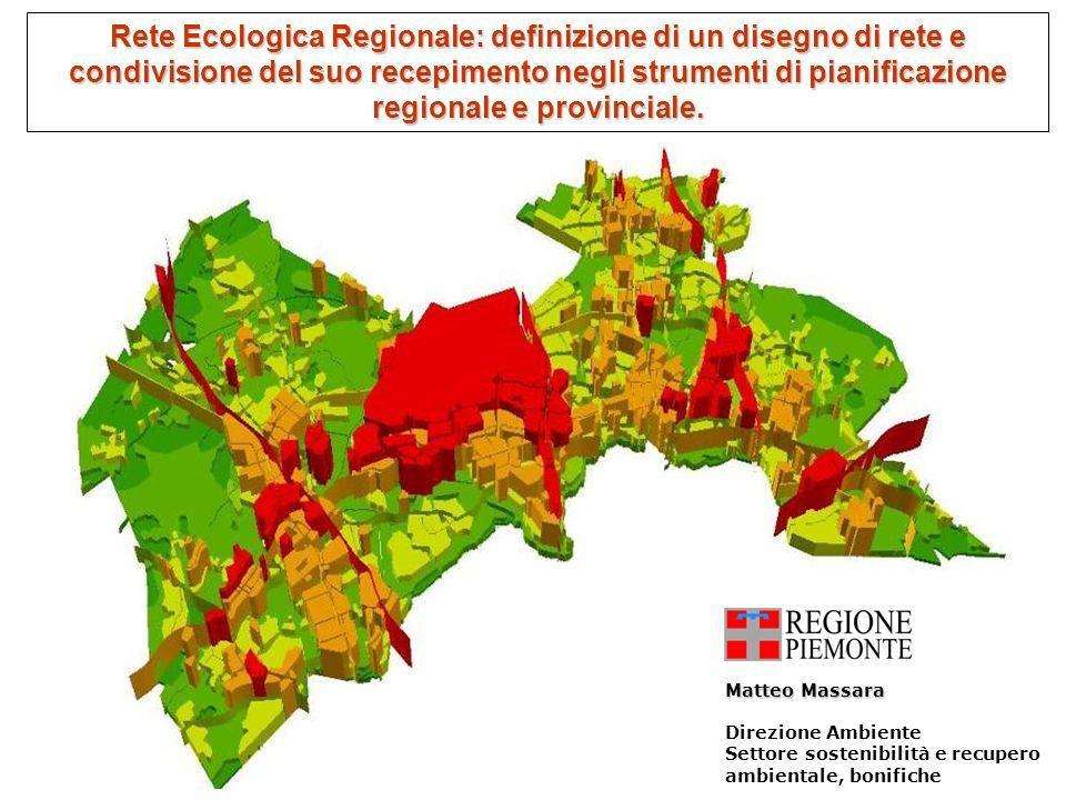 Rete Ecologica Regionale: definizione di un disegno di rete e condivisione del suo recepimento negli strumenti di pianificazione regionale e provincia