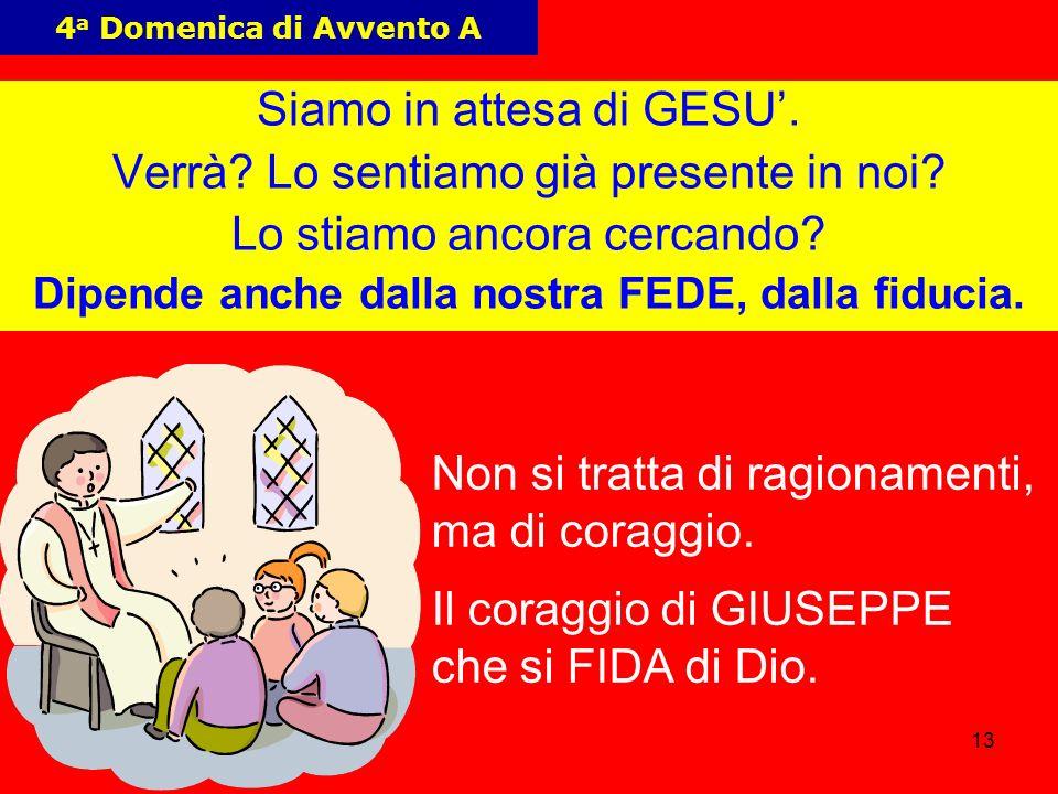 13 4 a Domenica di Avvento A Siamo in attesa di GESU.
