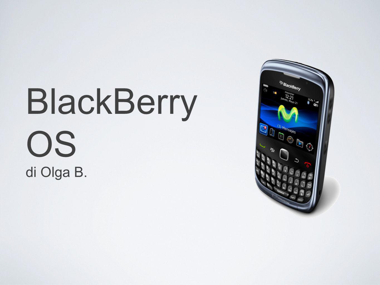 BlackBerry OS è un sistema operativo mobile proprietario, sviluppato da Research In Motion per la sua linea di smartphone BlackBerry.