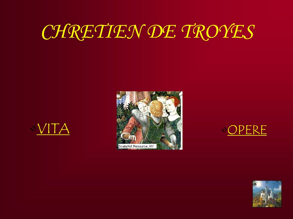CHRETIEN DE TROYES OPERE VITA