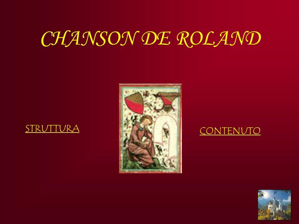 CHANSON DE ROLAND CONTENUTO STRUTTURA