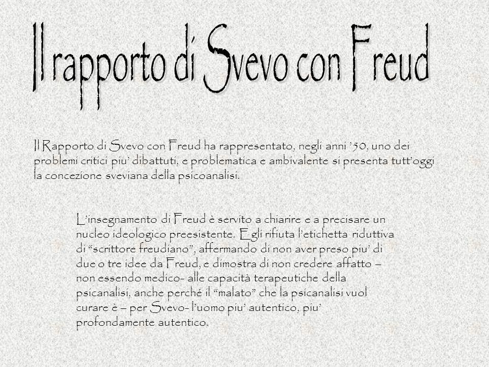 Il Rapporto di Svevo con Freud ha rappresentato, negli anni 50, uno dei problemi critici piu dibattuti, e problematica e ambivalente si presenta tutto