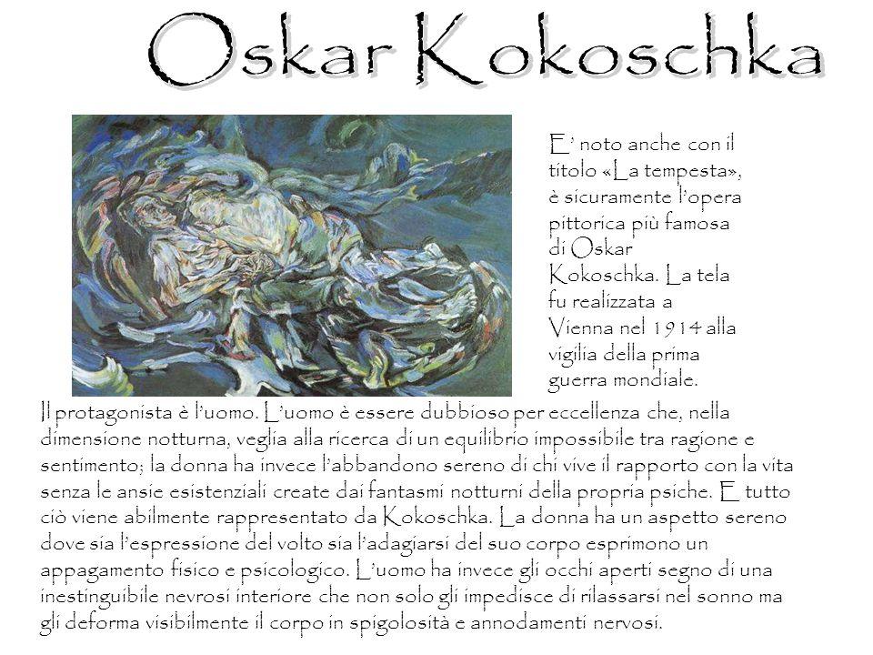 E noto anche con il titolo «La tempesta», è sicuramente lopera pittorica più famosa di Oskar Kokoschka. La tela fu realizzata a Vienna nel 1914 alla v