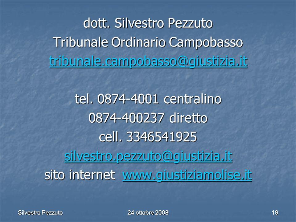 Silvestro Pezzuto24 ottobre 200819 dott.