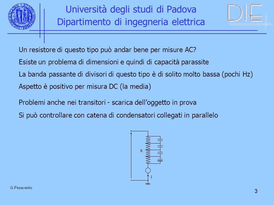 4 Università degli studi di Padova Dipartimento di ingegneria elettrica G.Pesavento Voltmetro elettrostatico