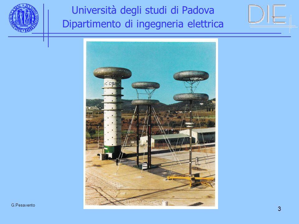 4 Università degli studi di Padova Dipartimento di ingegneria elettrica G.Pesavento (EX) IMPIANTO DI SUVERETO Tensione nominale di carica : 6 MV Energia nominale : 500 kJ Massima tensione di uscita a secco: 5 MV sotto pioggia: 3,5 MV Capacità equivalente serie : 27,8 nF Numero di stadi: 30 Condensatori di stadio: 360 - tensione nominale : 100 kV - capacità nominale : 0,27 μF - induttanza: 1 μH Tensione di carica : 200 kV Capacità di stadio: 0,833 μF Induttanza totale del generatore: 250 μH