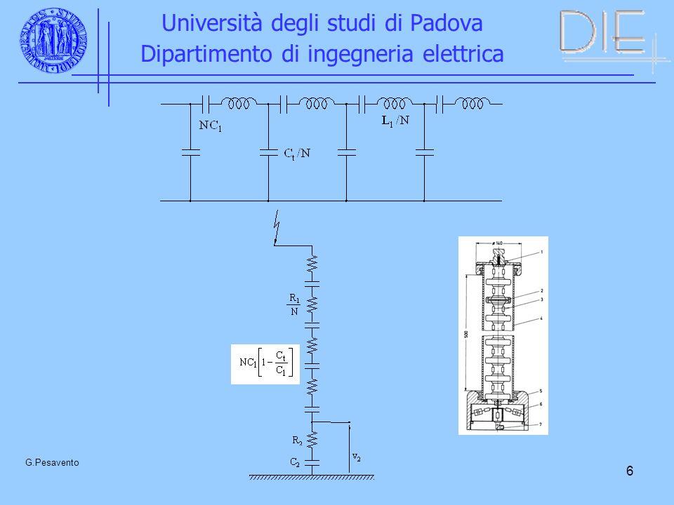 6 Università degli studi di Padova Dipartimento di ingegneria elettrica G.Pesavento