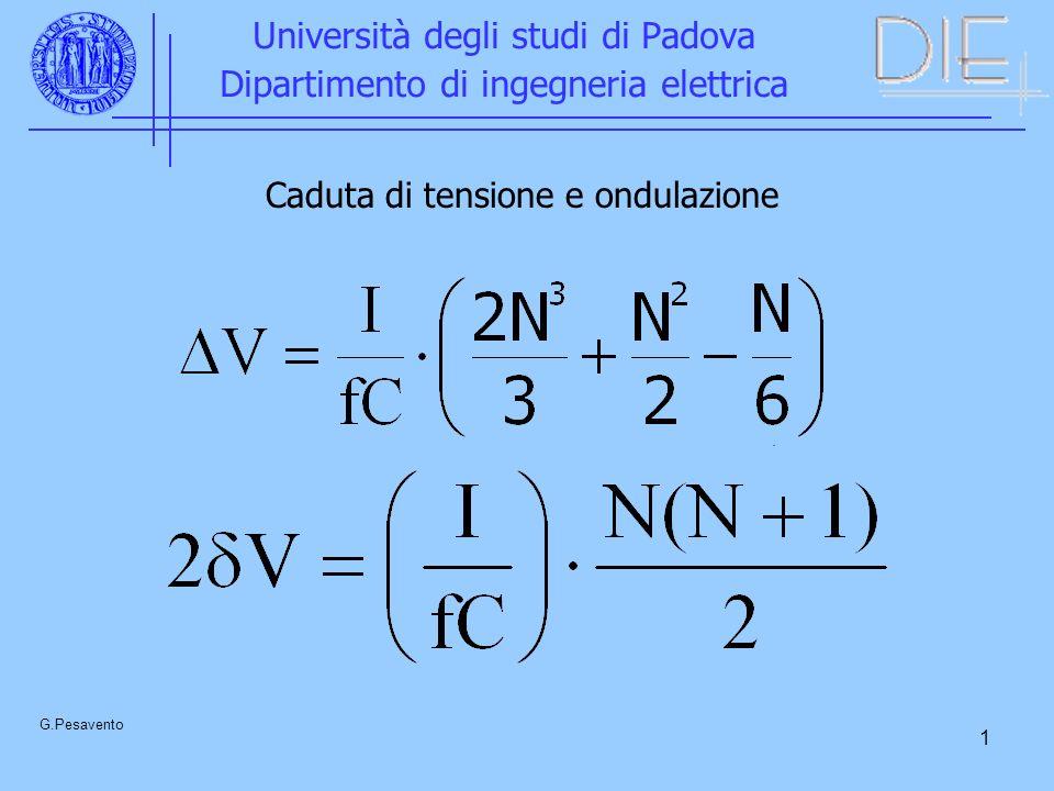 1 Università degli studi di Padova Dipartimento di ingegneria elettrica G.Pesavento.