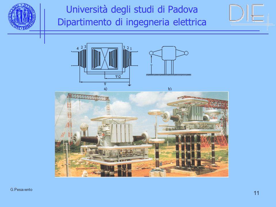 11 Università degli studi di Padova Dipartimento di ingegneria elettrica G.Pesavento