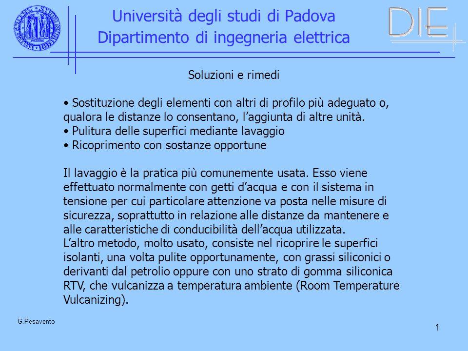 1 Università degli studi di Padova Dipartimento di ingegneria elettrica G.Pesavento Soluzioni e rimedi Sostituzione degli elementi con altri di profil