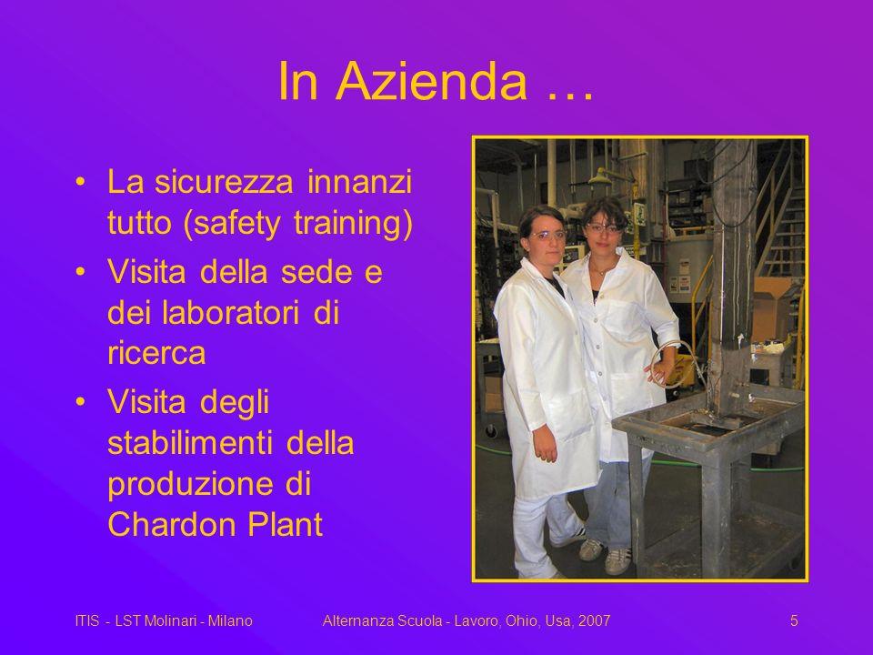 ITIS - LST Molinari - MilanoAlternanza Scuola - Lavoro, Ohio, Usa, 20075 In Azienda … La sicurezza innanzi tutto (safety training) Visita della sede e