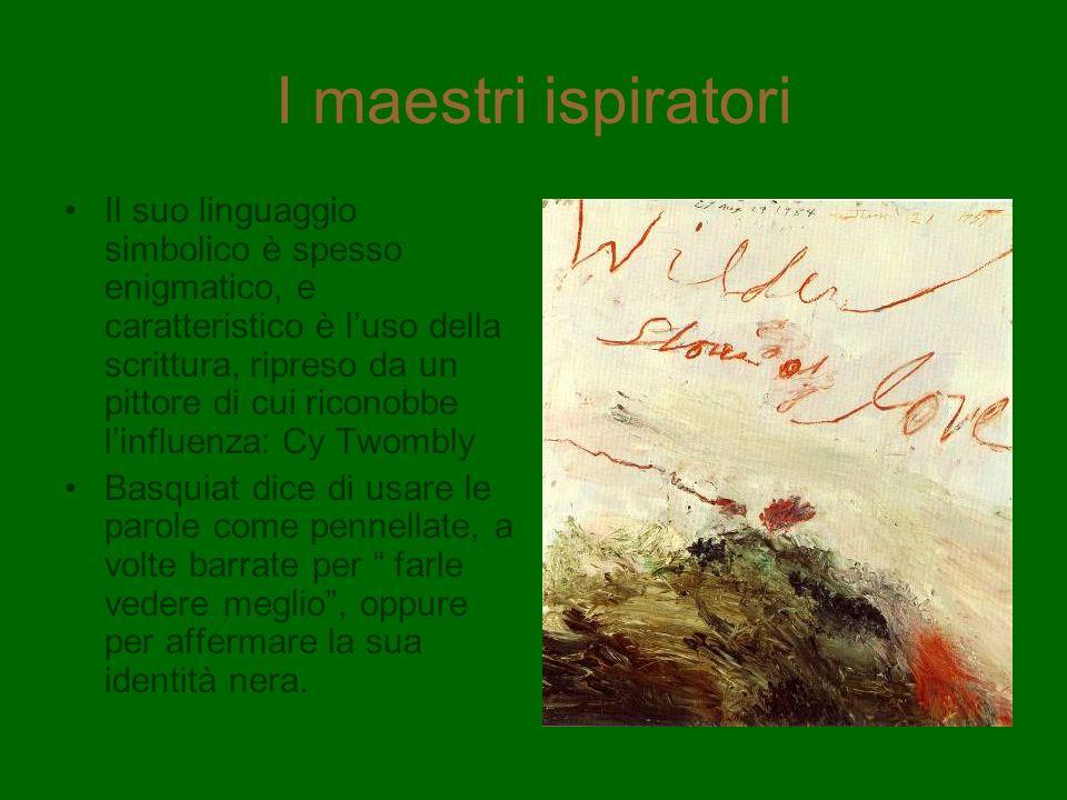 I maestri ispiratori Il suo linguaggio simbolico è spesso enigmatico, e caratteristico è luso della scrittura, ripreso da un pittore di cui riconobbe