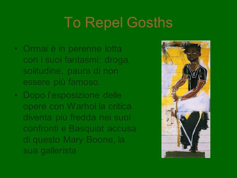 To Repel Gosths Ormai è in perenne lotta con i suoi fantasmi: droga, solitudine, paura di non essere più famoso. Dopo lesposizione delle opere con War