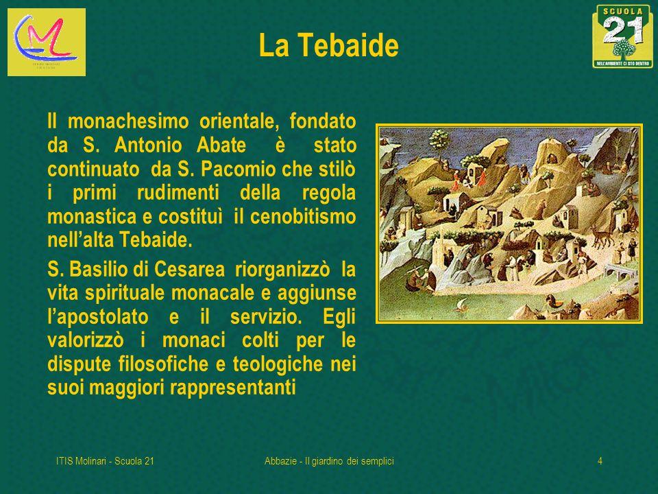ITIS Molinari - Scuola 21Abbazie - Il giardino dei semplici15 Trascrizione dei Codici Miniati I codici miniati costituiscono la preziosa testimonianza della fatica dei monaci.