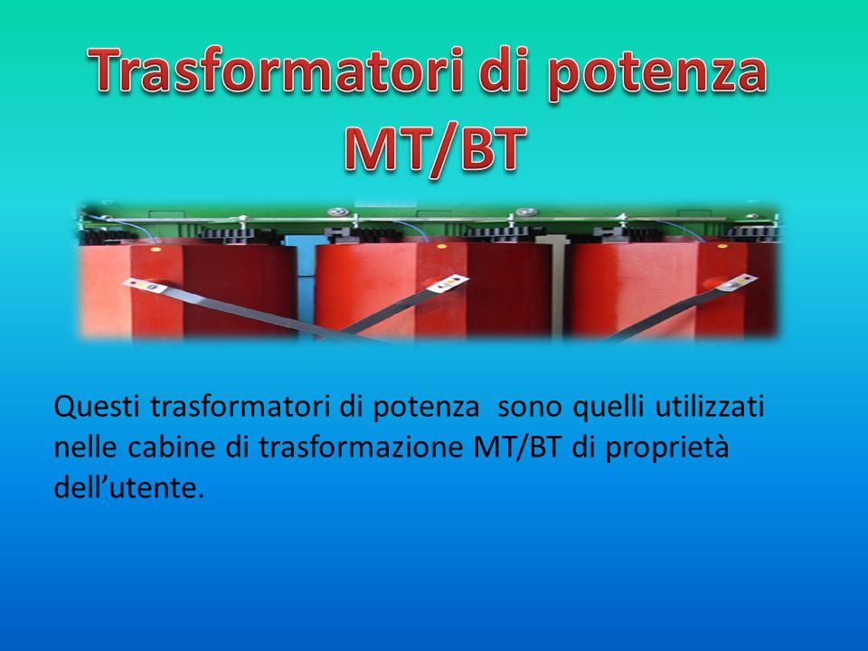 Attualmente in Italia sono utilizzati in seguenti tipi fondamentali di trasformatori: -TRASFORMATORI A SECCO:TRASFORMATORI A SECCO Questi tipi si distinguono nei sottotipi isolati in aria o inglobati in resina, e hanno una potenza da 100 a 2000 kVA e tensione massima primaria non superiore a 36 kV.