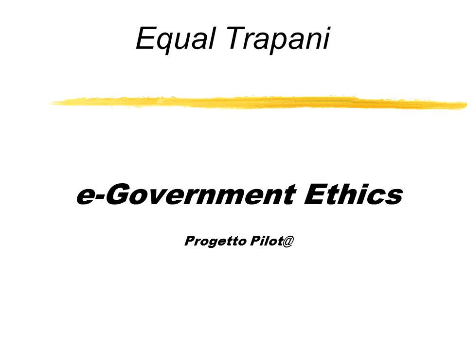 Equal Trapani e-Government Ethics Progetto Pilot@