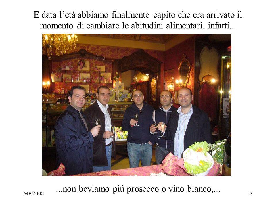 MP 20083 E data letá abbiamo finalmente capito che era arrivato il momento di cambiare le abitudini alimentari, infatti......non beviamo piú prosecco o vino bianco,...