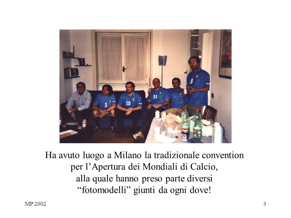 MP 20023 Ha avuto luogo a Milano la tradizionale convention per lApertura dei Mondiali di Calcio, alla quale hanno preso parte diversi fotomodelli giunti da ogni dove!