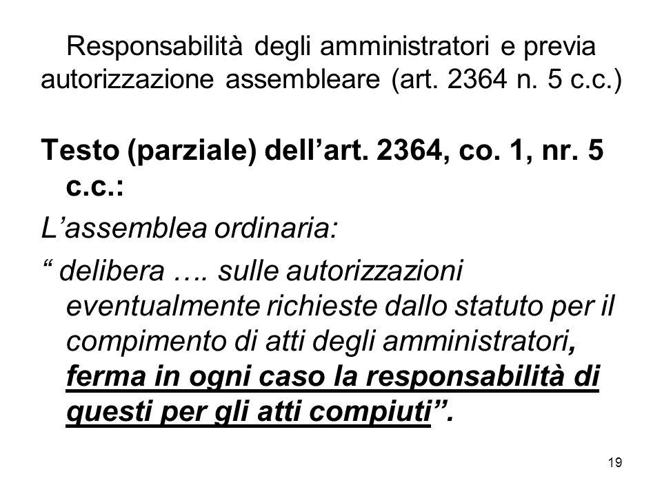 19 Responsabilità degli amministratori e previa autorizzazione assembleare (art.