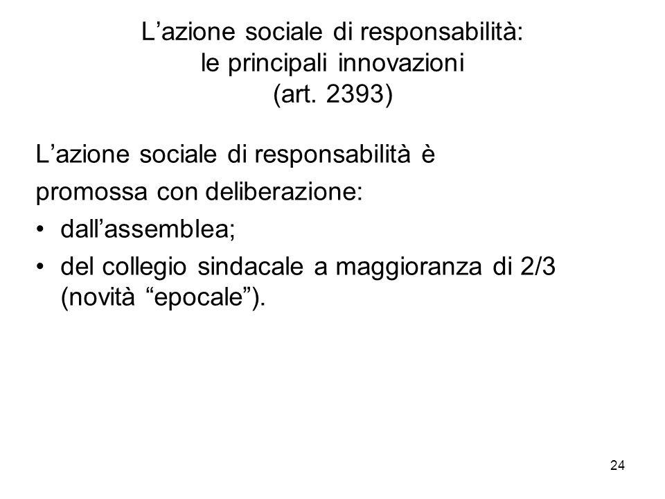24 Lazione sociale di responsabilità: le principali innovazioni (art.