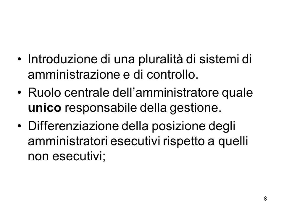 8 Introduzione di una pluralità di sistemi di amministrazione e di controllo.