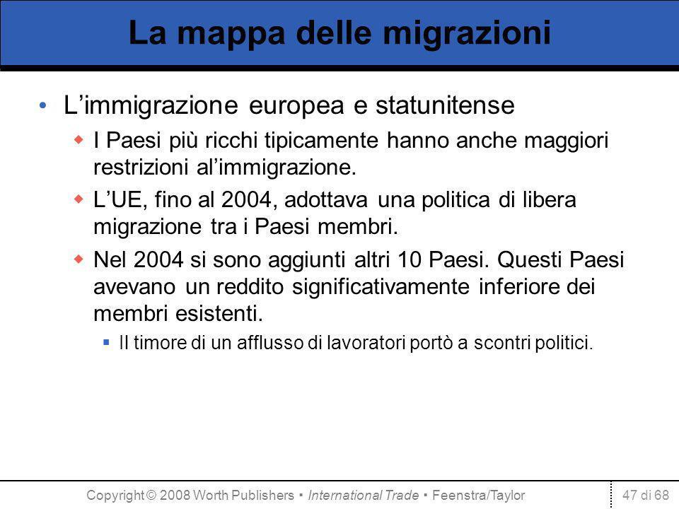 47 di 68 La mappa delle migrazioni Limmigrazione europea e statunitense I Paesi più ricchi tipicamente hanno anche maggiori restrizioni alimmigrazione.