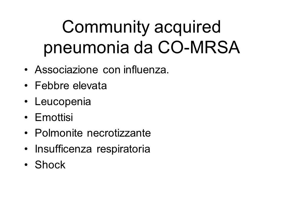 Community acquired pneumonia da CO-MRSA Associazione con influenza.