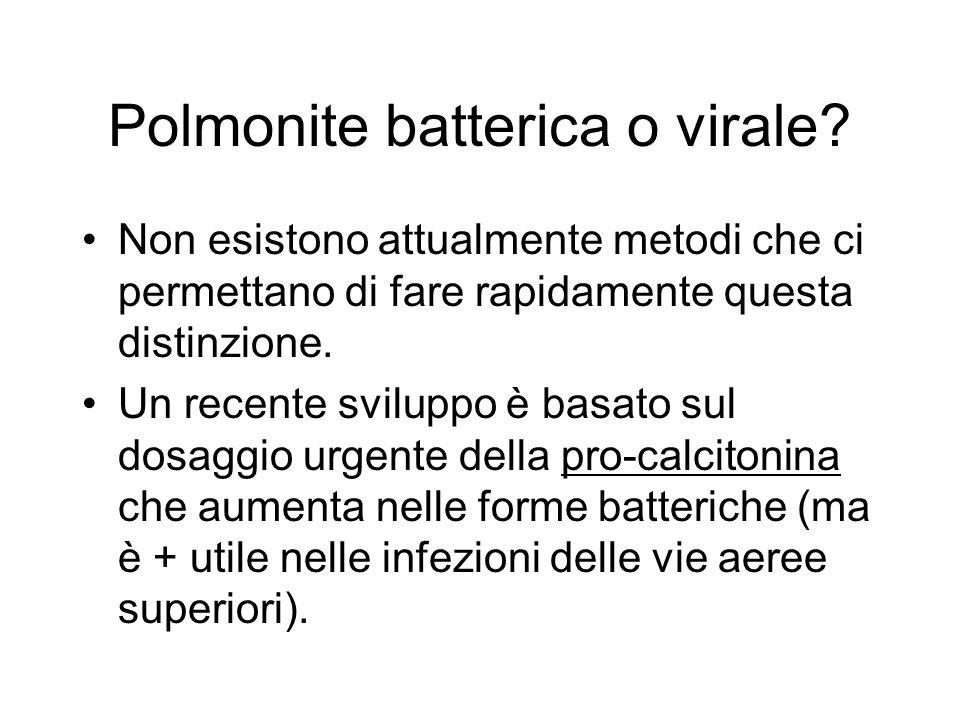 Polmonite batterica o virale.