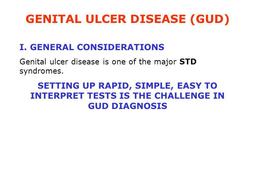Advantages of PCR in GUD diagnosis PCR represents a great improvement for laboratory diagnosis in the sense that there are fewer patients with genital ulcers for whom no definite cause is found.