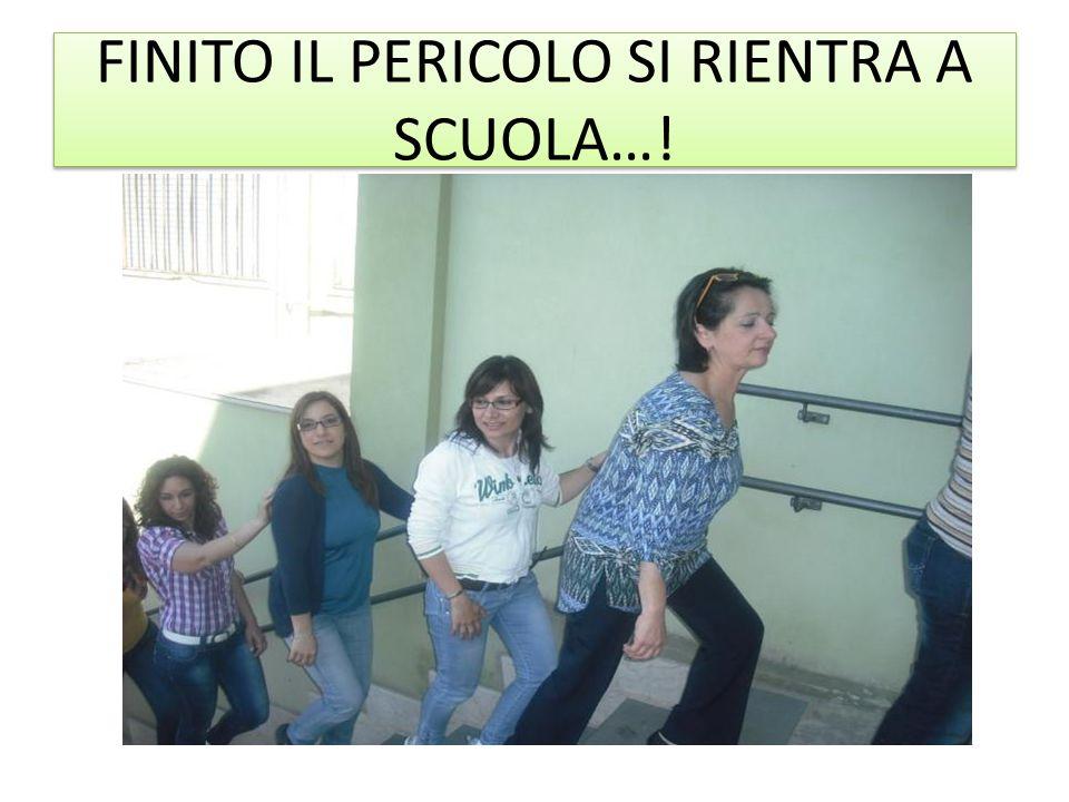 FINITO IL PERICOLO SI RIENTRA A SCUOLA…!