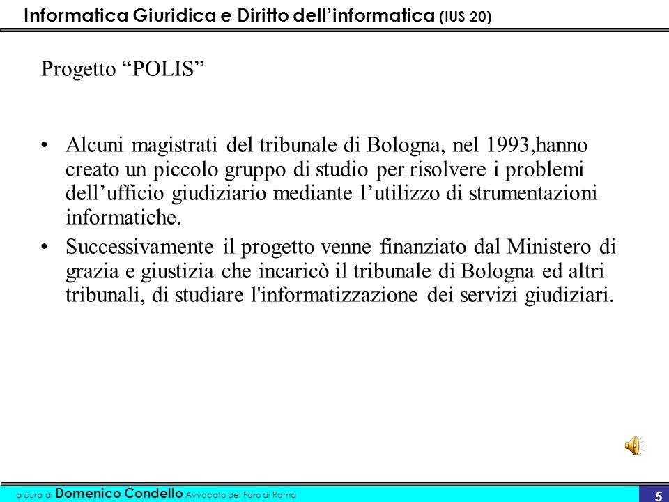 Informatica Giuridica e Diritto dellinformatica (IUS 20) a cura di Domenico Condello Avvocato del Foro di Roma 6 …la normativa (origini) L.