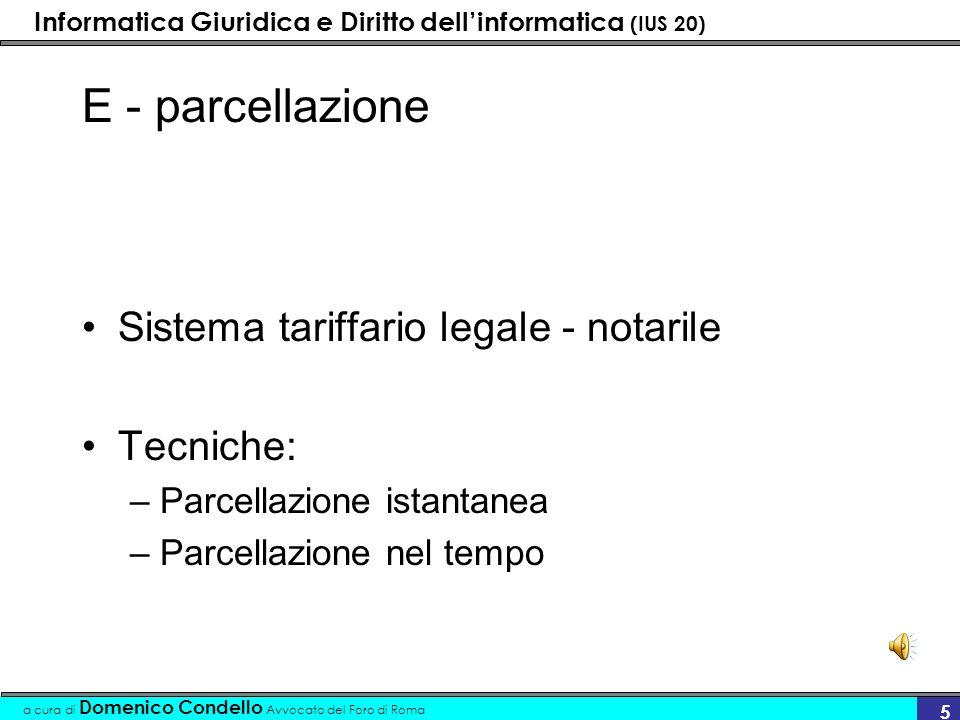 Informatica Giuridica e Diritto dellinformatica (IUS 20) a cura di Domenico Condello Avvocato del Foro di Roma 6 programma gestionale libro cassa- fatturazione F - contabilità