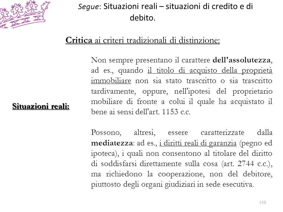 Segue: Situazioni reali – situazioni di credito e di debito.