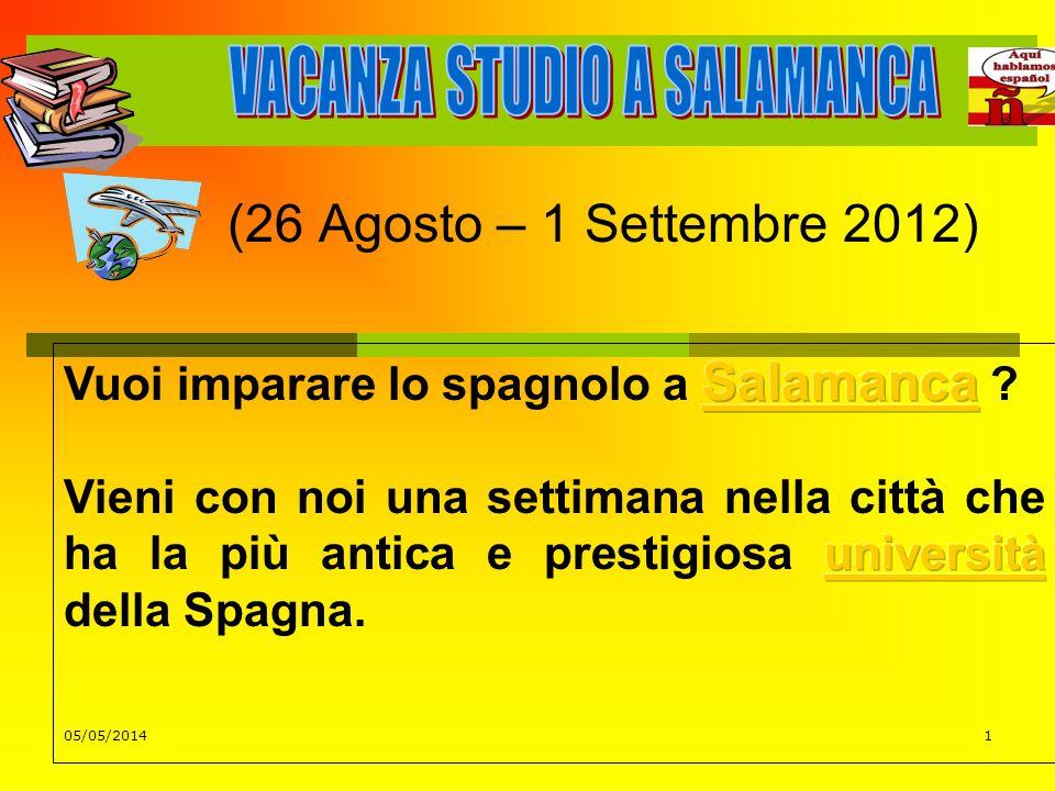 05/05/20141 (26 Agosto – 1 Settembre 2012)