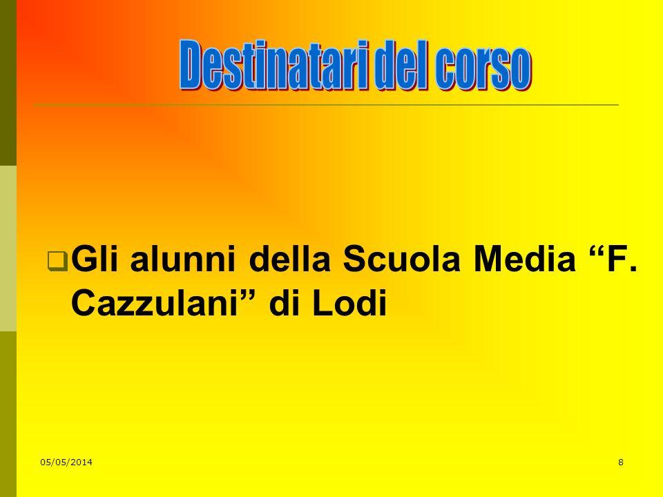 8 Gli alunni della Scuola Media F. Cazzulani di Lodi