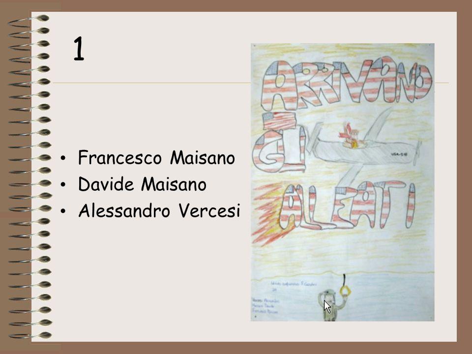 Francesco Maisano Davide Maisano Alessandro Vercesi 1