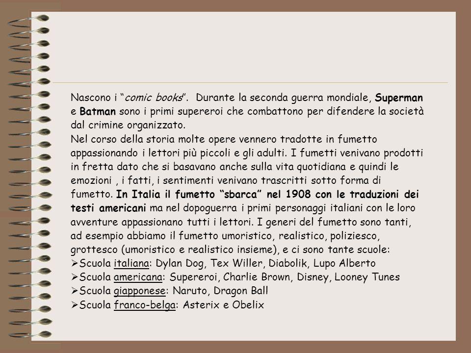 Nascono i comic books. Durante la seconda guerra mondiale, Superman e Batman sono i primi supereroi che combattono per difendere la società dal crimin