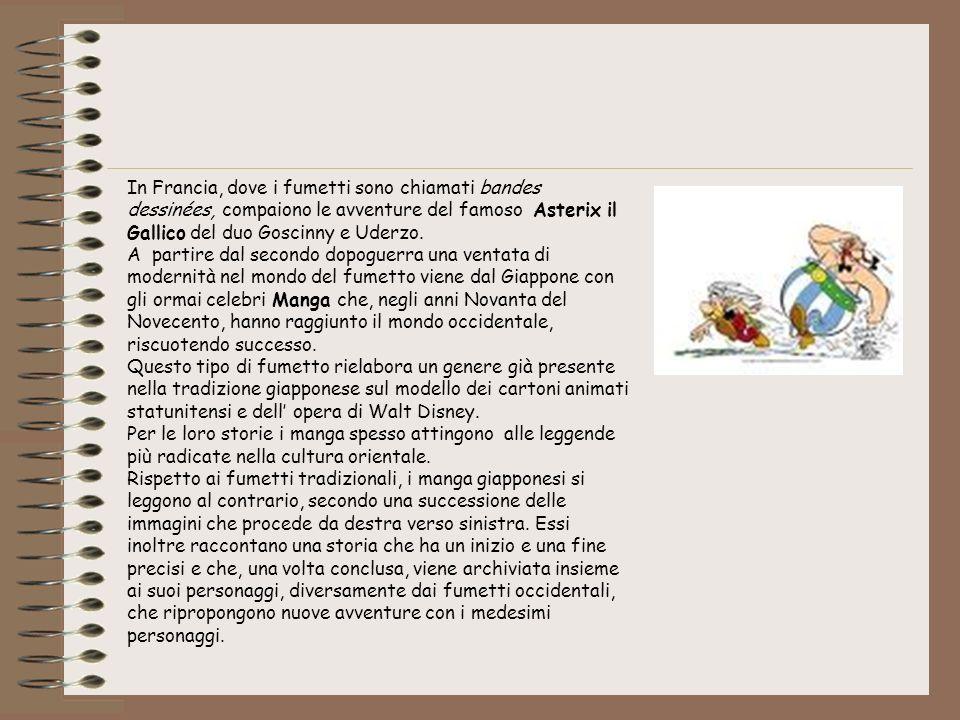 In Francia, dove i fumetti sono chiamati bandes dessinées, compaiono le avventure del famoso Asterix il Gallico del duo Goscinny e Uderzo. A partire d