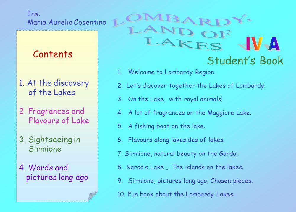 Ins. Maria Aurelia Cosentino Students Book Contents 1.