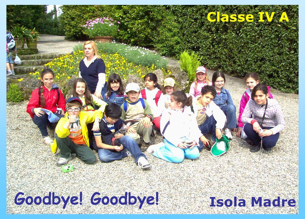Isola Madre Goodbye! Classe IV A
