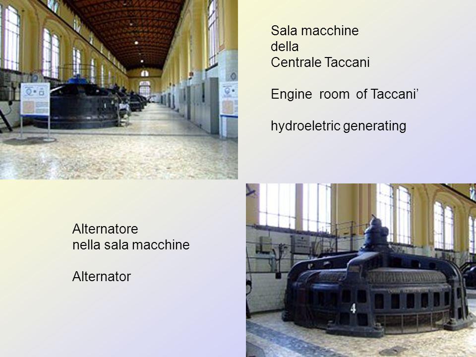Sala macchine della Centrale Taccani Engine room of Taccani hydroeletric generating Alternatore nella sala macchine Alternator