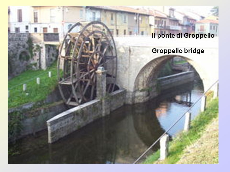 Il ponte di Groppello Groppello bridge
