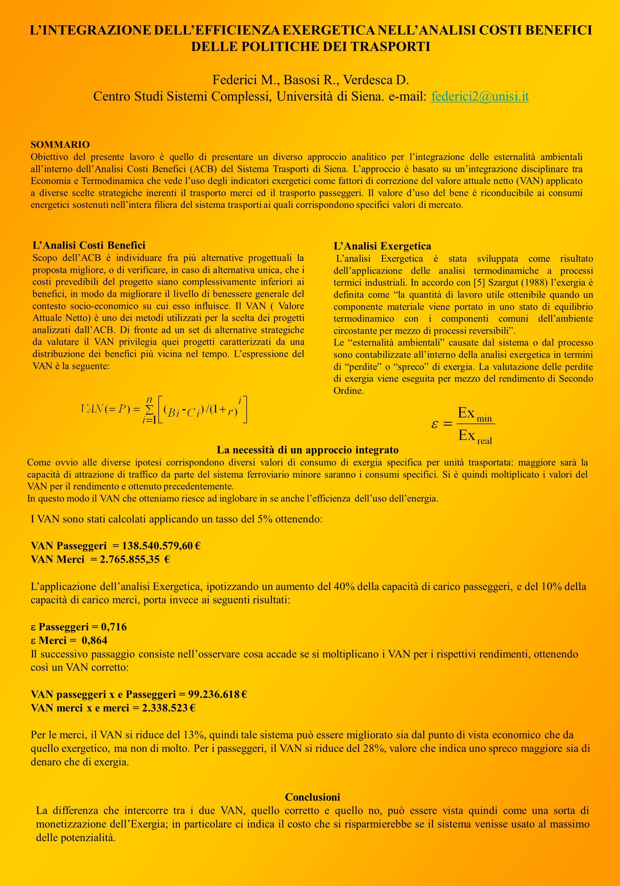 LINTEGRAZIONE DELLEFFICIENZA EXERGETICA NELLANALISI COSTI BENEFICI DELLE POLITICHE DEI TRASPORTI Federici M., Basosi R., Verdesca D.