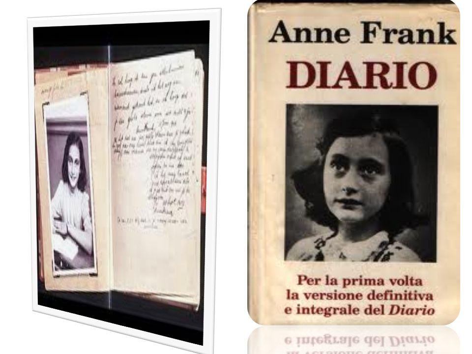 Anna Frank, famosa per il suo Diario, prigioniera ad Auschwitz dalsettembre all'ottobre del 1944, dopodiché fu spostata al campo di concentramento di