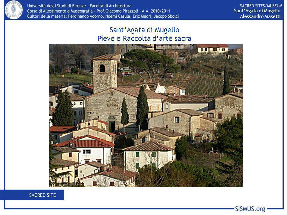 SantAgata di Mugello Alessandro Masetti SantAgata di Mugello Pieve e Raccolta darte sacra