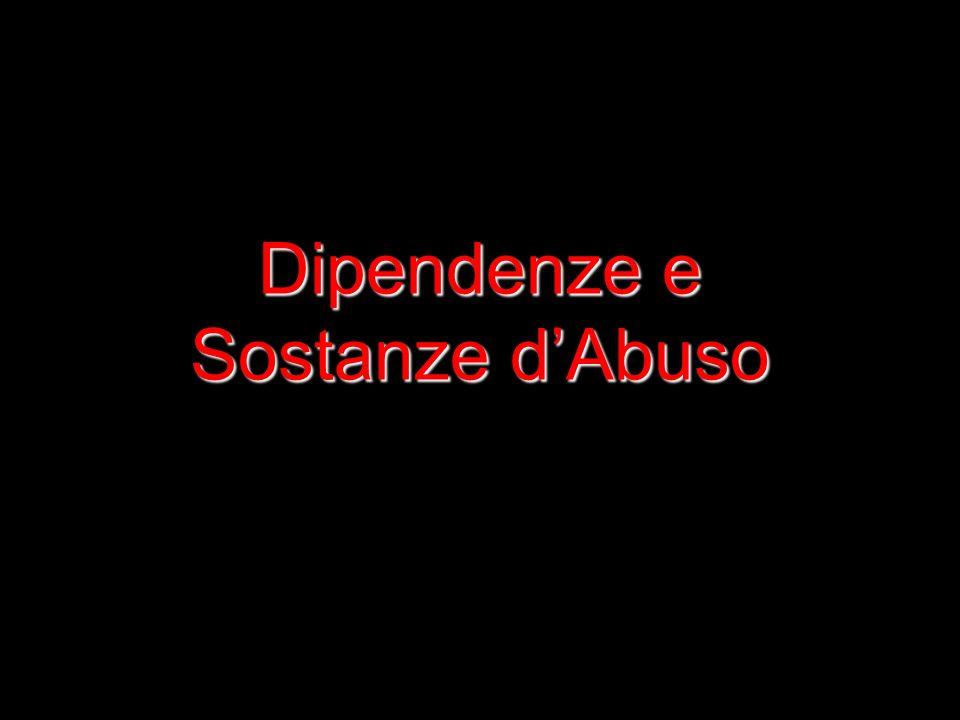 1 Dipendenze e Sostanze dAbuso