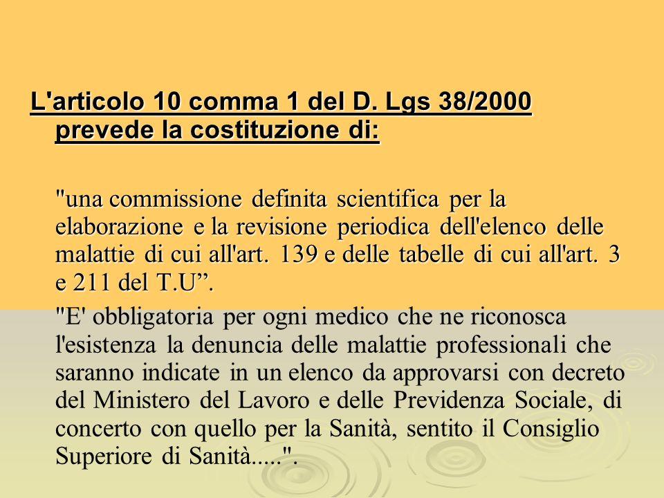 L'articolo 10 comma 1 del D. Lgs 38/2000 prevede la costituzione di: