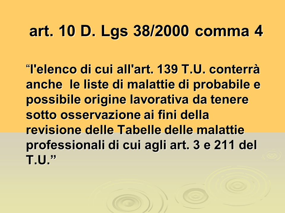 art. 10 D. Lgs 38/2000 comma 4 art. 10 D. Lgs 38/2000 comma 4 l elenco di cui all art.